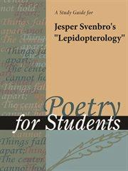 "A Study Guide for Jesper Svenbro's ""lepidopterology"""