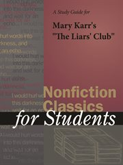 "A Study Guide for Mary Karr's ""the Liar's Club"""