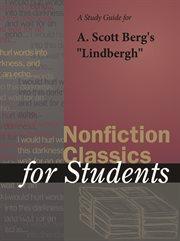 "A Study Guide for A. Scott Berg's ""lindbergh"""