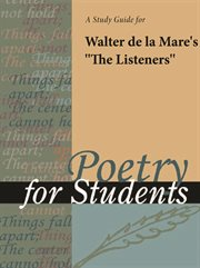 "A Study Guide for Walter De La Mare's ""the Listeners"""