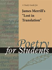 "A Study Guide for James Merrill's ""lost in Translation"""