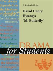 "A Study Guide for David Henry Hwang's ""m. Butterfly"""