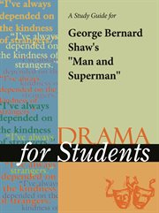 """A Study Guide for George Bernard Shaw's """"man and Superman"""""""