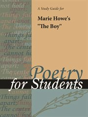 "A Study Guide for Marie Howe's ""the Marie Howe's Boy"""