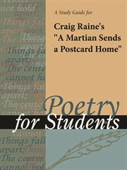 "A Study Guide for Craig Raine's ""a Martian Sends A Postcard Home"""