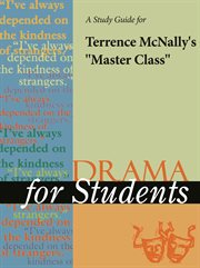 "A Study Guide for Terrence Mcnally's ""master Class"""