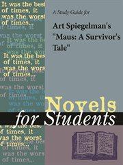 """A Study Guide for Art Spiegelman's """"maus"""""""