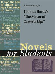 """A Study Guide for Thomas Hardy's """"mayor of Casterbridge"""""""
