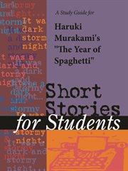 "A Study Guide for Haruki Murakami's ""the Year of Spaghetti"""