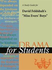 "A Study Guide for David Feldshuh's ""miss Evers' Boys"""