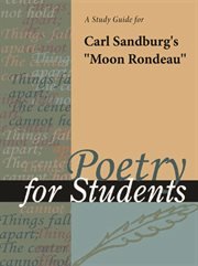 "A Study Guide for Carl Sandburg's ""moon Rondeau"""