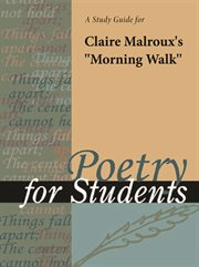 "A Study Guide for Claire Malroux's ""morning Walk"""