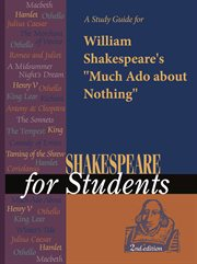 """A Study Guide for William Shakespeare's """"much Ado About Nothing"""""""
