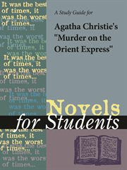 "A Study Guide for Agatha Christie's ""murder on the Orient Express"""