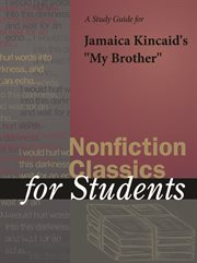 "A Study Guide for Jamaica Kincaid's ""my Brother"""