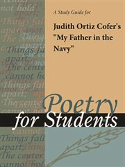 "A Study Guide for Judith Ortiz Cofer's ""my Father in the Navy"""
