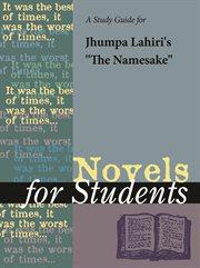"""A Study Guide for Jhumpa Lahiri's """"the Namesake"""""""