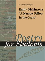 """A Study Guide for Emily Dickinson's """"a Narrow Fellow in the Grass"""""""