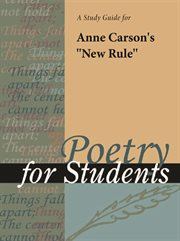 "A Study Guide for Anne Carson's ""new Rule"""