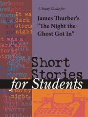 "A Study Guide for James Thurber's ""the Night the Ghost Got In"""