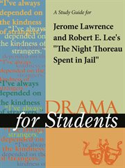 """A Study Guide for Jerome Lawrence's """"the Night Thoreau Spent in Jail"""""""