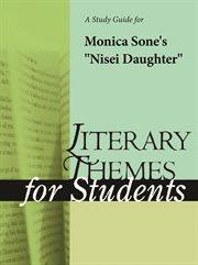 "A Study Guide for Monica Sone's ""nisei Daughter"""