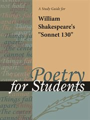 "A Study Guide for William Shakespeare's ""sonnet 130"""