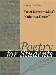"A Study Guide for Yusef Komunyakaa's ""ode to A Drum"""