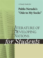 "A Study Guide for Pablo Neruda's ""ode to My Socks"""