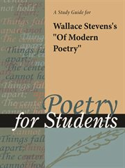 """A Study Guide for Wallace Stevens's """"of Modern Poetry"""""""