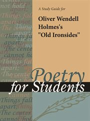 """A Study Guide for Oliver Wendell Holmes's """"old Ironsides"""""""