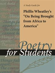 """A Study Guide for Phillis Wheatley's """"on Being Brought From Africa to America"""""""