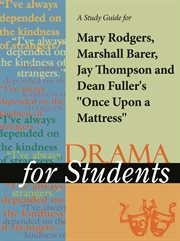"""A Study Guide for Mary Rodgers's """"once Upon A Mattress"""""""