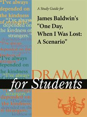 """A Study Guide for James Baldwin's """"one Day When I Was Lost: A Scenario"""""""
