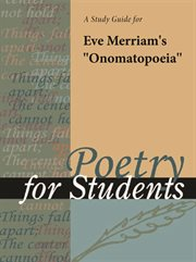 """A Study Guide for Eve Merriam's """"onomatopoeia"""""""