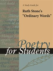 "A Study Guide for Ruth Stone's ""ordinary Words"""