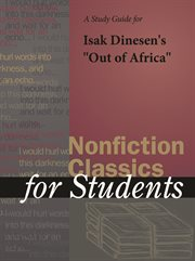 "A Study Guide for Isak Dinesen's ""out of Africa"""