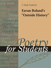 "A Study Guide for Eavan Boland's ""outside History"""