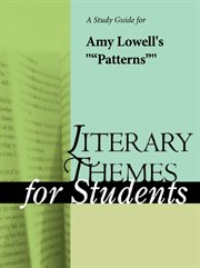 "A Study Guide for Amy Lowell's ""patterns"""