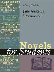 """A Study Guide for Jane Austen's """"persuasion"""""""