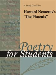 "A Study Guide for Howard Nemerov's ""the Phoenix"""