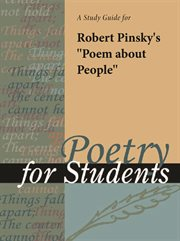 "A Study Guide for Robert Pinsky's ""poem About People"""