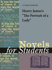 """A Study Guide for Henry James's """"the Portrait of A Lady"""""""