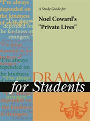 """A Study Guide for Noel Coward's """"private Lives"""""""