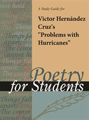 "A Study Guide for Victor Hernandez Cruz's ""problems With Hurricanes"""