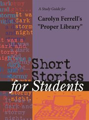 """A Study Guide for Carolyn Ferrell's """"proper Library"""""""