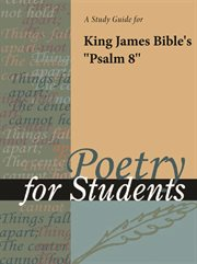 "A Study Guide for King James Bible's ""psalm 8"""