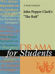 "A Study Guide for John Pepper Clark's ""the Raft"""