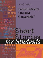 "A Study Guide for Louise Erdrich's ""red Convertible"""