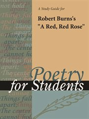 "A Study Guide for Robert Burns's ""a Red, Red Rose"""